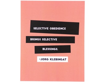 Selective Obedience Brings Selective Blessings