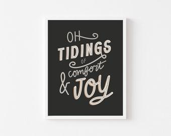 Oh Tidings of Comfort & Joy Christmas