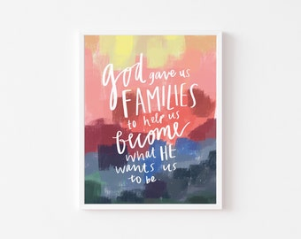 God Gave Us Families Print • LDS Primary Art • Kids Bedroom Wall Art • Quote Print • Children Art Print • Family Quote Print