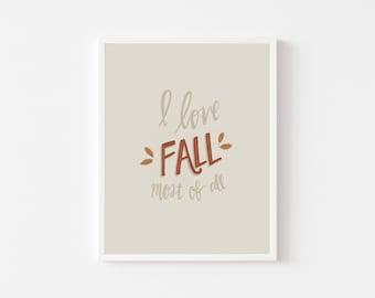I Love Fall Print