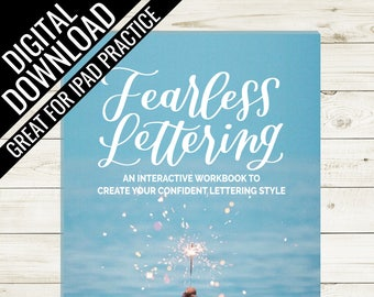 DIGITAL DOWNLOAD of Fearless Lettering Workbook, Learn hand lettering, ipad lettering, brush lettering kit, learn calligraphy