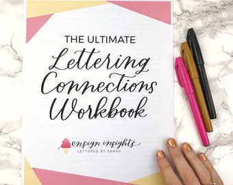 NEW! The Ultimate Lettering Connections Workbook, Learn hand lettering, brush lettering worksheets,