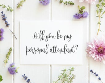Will You Be My Personal Attendant, Personal Attendant Gift, Asking Personal Attendant, Wedding Invitation Card, Personal Attendant download