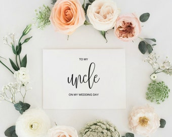 To My Uncle On My Wedding Day Card, To My Uncle Card, Wedding Card Thank You, Card to My Uncle, Digital File, Instant Downlaod, PDF