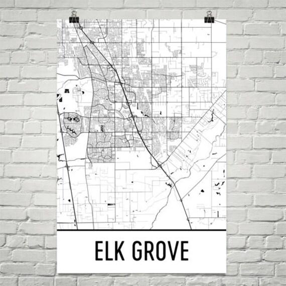 Elk Grove Map Elk Grove Art Elk Grove Print Elk Grove Ca Etsy