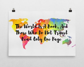 The World Is A Book And Those Who Do Not Travel Read Only One Page Sign, The World Is A Book Art, Gifts For Travelers, Travel Poster, Quote
