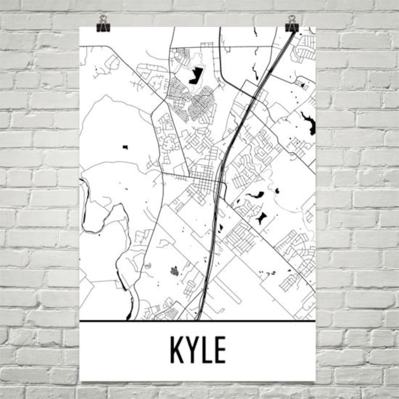 Map Of Texas Kyle.Kyle Map Kyle Art Kyle Print Kyle Tx Poster Kyle Wall Art Kyle Poster Kyle Texas Kyle Gift Texas Decor Texas Map Texas Art Print