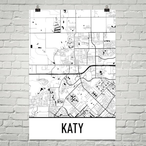 Map Of Texas Katy.Katy Map Katy Art Katy Print Katy Tx Poster Katy Wall Art Katy Poster Katy Texas Katy Gift Texas Decor Texas Map Texas Art Print