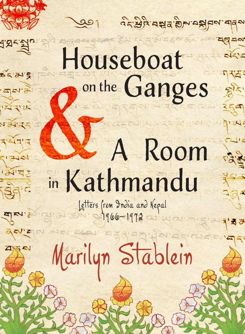 Houseboat on the Ganges & A Room in Kathmandu: Letters from image 0