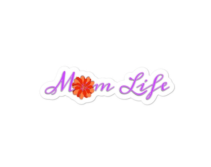 Mom Life Bubble-free stickers