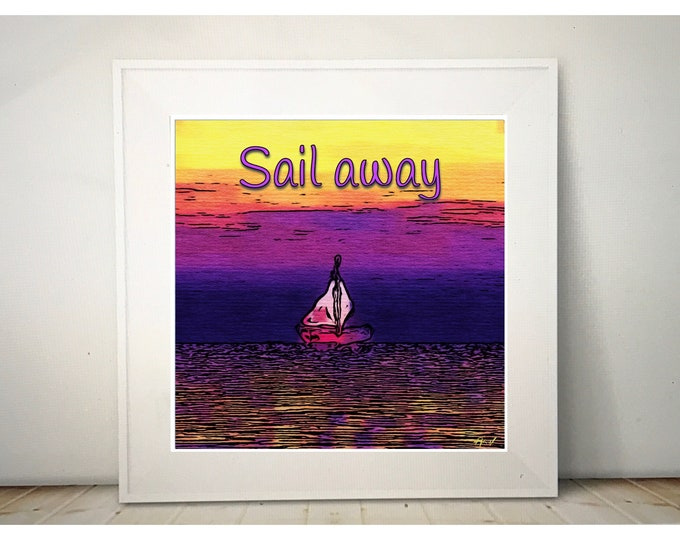 "Digital art Print ""Sail Away"" ~ Digital Download"