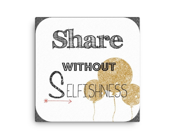 """Share without Selfishness on """"CANVAS"""""""