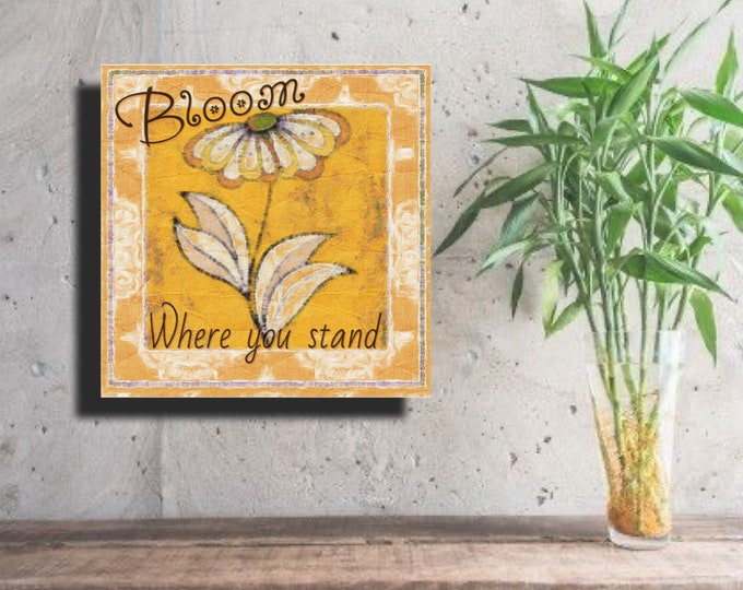 Bloom Where You Stand  ~ Digital Download