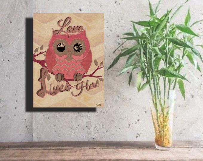 """Owl """"Love Lives Here"""" ~ Digital Download"""