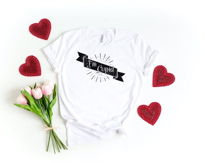 I'm Cupid ~ Screen Printed