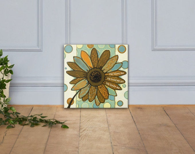 He Loves Me Not Daisy Canvas