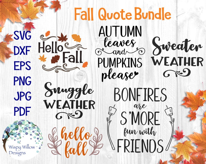 Fall Quote Bundle Svg Dxf Png Jpg Eps Fall Autumn Etsy