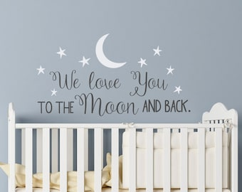 be95aec69d2 We Love You To The Moon And Back Wall Decal - Nursery Wall Decal - Moon And  Stars Nursery Decals - Children Wall Decor - Wall Decals Nursery