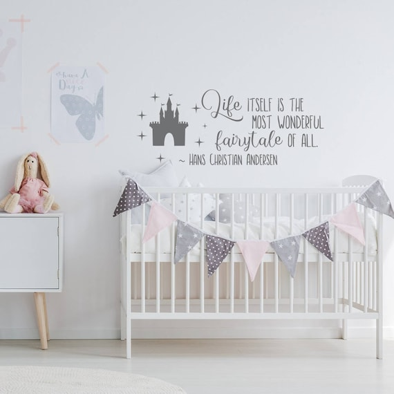 Life Itself Is A Most Wonderful Fairy Tale Wall Decal Quote Etsy