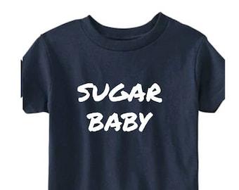Sugar Baby, Sugar Momma, Sugar Daddy, Sugar Family, T-Shirts