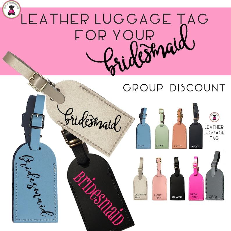 BRIDESMAID Customized Leather Luggage Tag-Free ShipGroup Discount Bride GiftBridesmaid Gift Bridesmaid Proposal GiftBridesmaid Luncheon