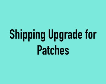 USPS First Class Shipping Upgrade for Patches