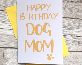Dog Mom Birthday Card Happy Funny Owner From The