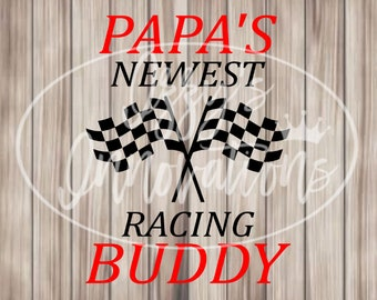 Papa's Newest Racing Buddy SVG, File For Cricut, For Silhouette, Cut File, Svg
