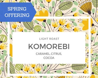 Komorebi, Light Roast