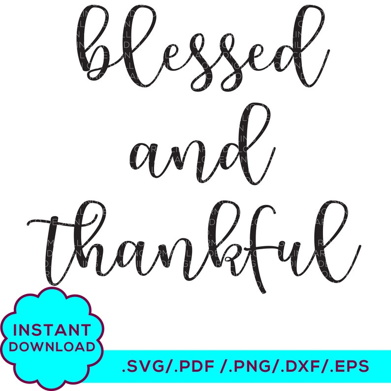 46+ Thankful – Dxf/Svg/Png/Pdf Cut & Print Files Image