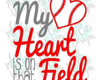 SVG DXF PNG cut file cricut silhouette cameo scrap booking Baseball My Heart is on that Field