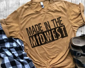 made in the midwest shirt midwest pride shirt i love the midwest midwest girl shirt gift for midwest girl midwest is best represent midwest