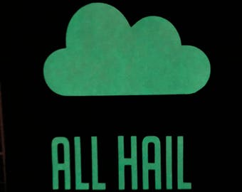 GLOW in the DARK All Hail - Glow Cloud - Night Vale - Canvas Patch