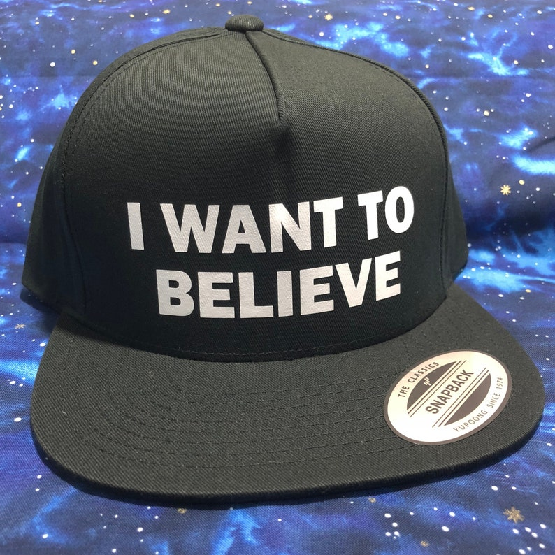 19596584a I Want To Believe - Snapback Hat