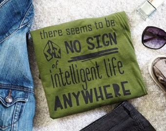 Toy Story, Buzz Lightyear, Disney Quote Shirt, Funny Disney Tee, No sign of intelligent life anywhere, Unisex T-Shirt