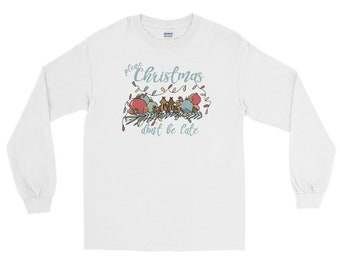 Chip and Dale Christmas Long Sleeve Shirt Please Christmas Don't Be Late Chipmunk Song Long Sleeve Shirt