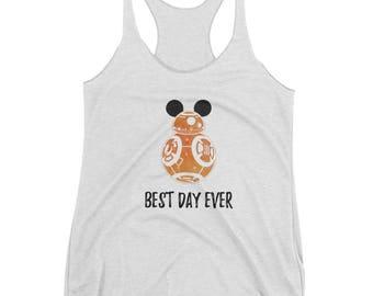 Star Wars, BB8 Tank Top, Disney Shirt, Star Wars Shirt, Best Day Ever, Disney World Tank , Family Disney Shirt, droid shirt, force awakens,