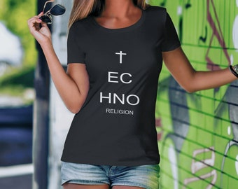 Techno Religion-Electro music women's T-shirt