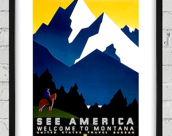 Vintage WPA Poster - See America - Welcome to Montana - Digital Reproduction - Print or Matted or Framed