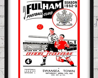 1953 Vintage  Fulham Football Club - Swansea Town English Football Program Cover - Digital Reproduction - Print or Matted or Framed