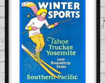 1926 Vintage Winter Sports - Tahoe, Truckee, and Yosemite - Travel Poster - Digital Reproduction - Print or Matted or Framed