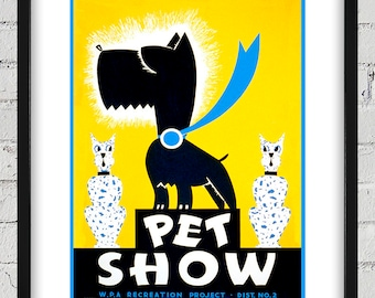 1930's Vintage WPA Pet Show Poster - Digital Reproduction - Print or Matted or Framed