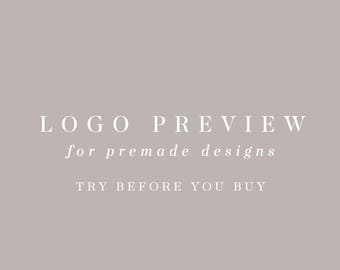 Logo Preview, Try Before you Buy, Premade Logo Preview