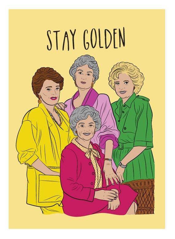 golden girls stay golden card golden girls card betty etsy