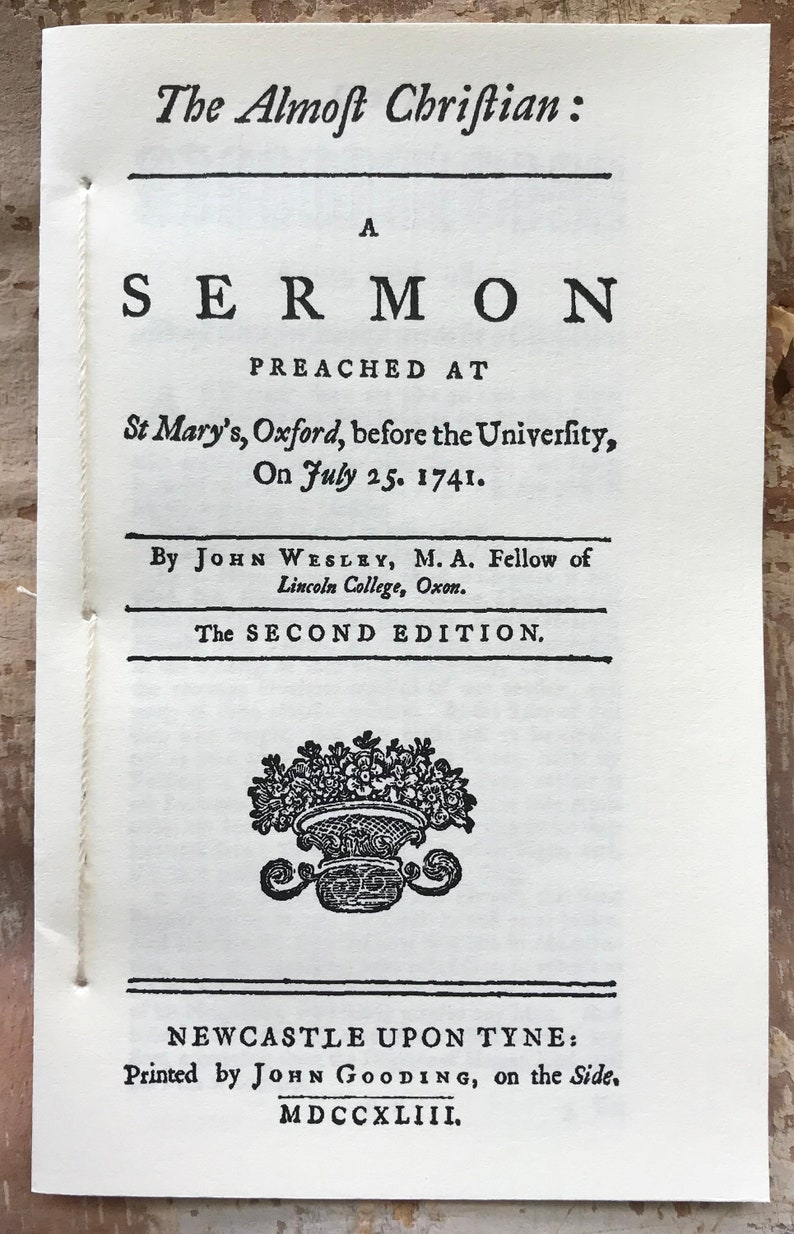 The Almost Christian by John Wesley 2nd edition 1743 image 0