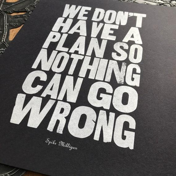 Spike Milligan quote Letterpress art print.