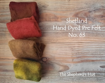Shetland Pre Felt Hand dyed. Selection Pack. No. 63 Four pieces approx. 23cm x 23 cm. For needle felting.