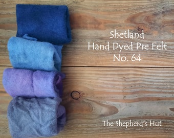 Shetland Pre Felt Hand dyed. Selection Pack. No. 64. Four pieces approx. 23cm x 23 cm. For needle felting.