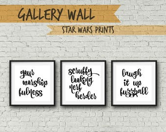 Gallery Wall - Square - Scruffy looking Nerf herder - Your worshipfulness - Laugh it up fuzz ball - Star Wars - Han Solo - Princess Leia