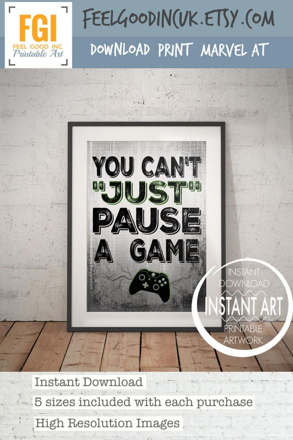 You Can't Just Pause A Game   Video Game Poster   X Box Controller   Video Game Wall Art   Gift For Teen   Game Room  Teenage Bedroom  Gamer by Etsy